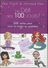 Lilou Macé et Arnaud Riou - Coffret les cartes du défi des 100 jours ! - 100 cartes pour vivre la magie au quotidien.