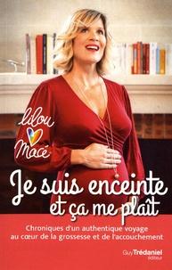 Télécharger des livres en ligne amazon Je suis enceinte et ça me plaît  - Chroniques d'un authentique voyage au coeur de la grossesse et de l'accouchement DJVU RTF par Lilou Macé 9782813220875 in French