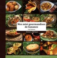 Lily Dakoma - Mes mini-gourmandises de bananes.
