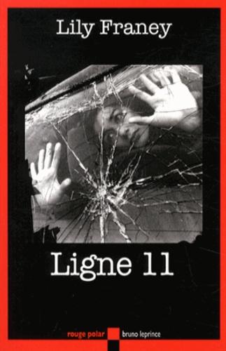 Lily Franey - Ligne 11.