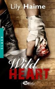 Lily Haime - Wild heart.