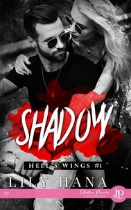 Lily Hana - Shadow - Hell's wings #1.