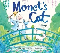Lily Murray et Becky Cameron - Monet's Cat.