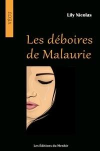 Lily Nicolas - Les Déboires de Malaurie.