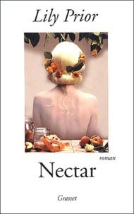 Lily Prior - Nectar - Un roman de la tentation.