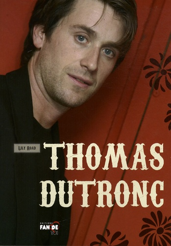 Lily Road - Thomas Dutronc.