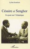 Lilyan Kesteloot - Césaire et Senghor - Un pont sur l'Atlantique.