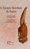 Lilyan Kesteloot - L'épopée Bambara de Ségou.