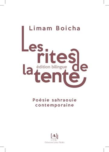 Limam Boicha - Les rites de la tente - Poésie sabrahouie contemporaine.