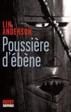 Lin Anderson - Poussière d'ébène.