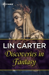 Lin Carter - Discoveries in Fantasy.