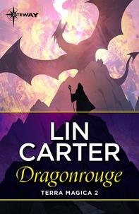 Lin Carter - Dragonrouge.