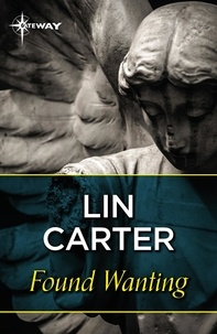 Lin Carter - Found Wanting.