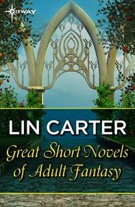 Lin Carter - Great Short Novels of Adult Fantasy Vol 2.
