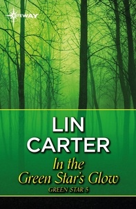 Lin Carter - In the Green Star's Glow.