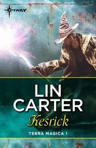 Lin Carter - Kesrick.