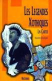 Lin Carter - Les légendes xothiques.