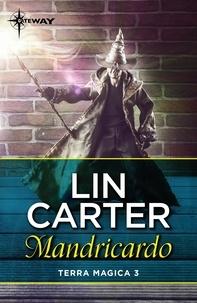 Lin Carter - Mandricardo.