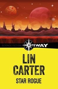 Lin Carter - Star Rogue.