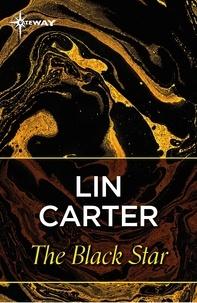 Lin Carter - The Black Star.
