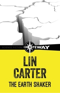 Lin Carter - The Earth Shaker.
