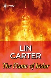 Lin Carter - The Flame of Iridar.