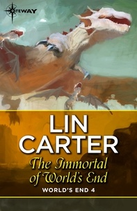 Lin Carter - The Immortal of World's End.