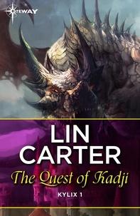 Lin Carter - The Quest of Kadji.