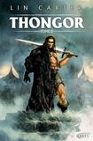 Lin Carter - Thongor Tome 2 : Thongor et la cité des magiciens ; Thongor à la fin des temps ; Thongor contre les pirates de Tarakus.