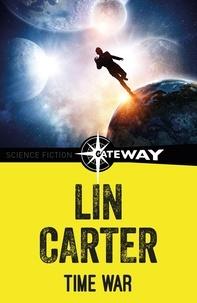 Lin Carter - Time War.