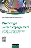 Psychologie de l'accompagnement - Concepts et outils pour développer le sens de la vie et du travail.