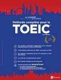 Lin Lougheed et Sylvie Hadman - Méthode complète pour le TOEIC.