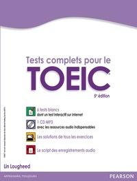 Lin Lougheed - Tests complet pour le TOEIC - Avec 6 test blancs corrigés au format de l'épreuve. 1 CD audio