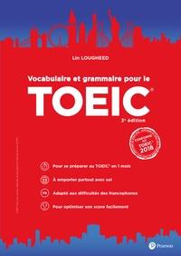 Lin Lougheed - Vocabulaire et grammaire pour le TOEIC.