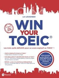 Lin Lougheed - Win your TOEIC - 2 volumes : Tests complets pour le TOEIC ; Vocabulaire et grammaire pour le TOEIC.