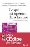 Lina Balestrière et Jacqueline Godfrind - Ce qui est opérant dans la cure - Des psychanalystes en débat.