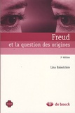 Lina Balestrière - Freud et la question des origines.
