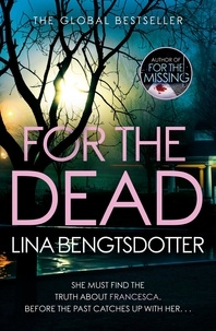 Télécharger des livres amazon sur pc For the Dead PDB par Lina Bengtsdotter 9781409179399
