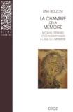 Lina Bolzoni - La chambre de la mémoire - Modèles littéraires et iconographiques à l'âge de l'imprimerie.