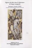 Lina Iglesias et Béatrice Menard - Figures du désir dans la littérature de langue espagnole - Hommage à Amadeo Lopez.