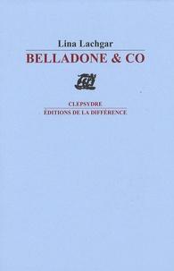 Lina Lachgar - Belladone & co.