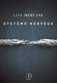 Lina Meruane - Système nerveux.
