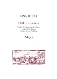 Lina Ritter - Haïkus alsaciens - Edition bilingue français-alémanique.
