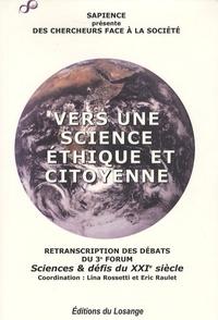 Lina Rossetti - Vers une science éthique et citoyenne - Des chercheurs face à la société.