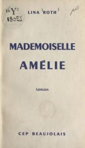 Lina Roth - Mademoiselle Amélie.