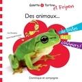 Lina Rousseau et Marie-Claude Favreau - Des animaux de toutes les couleurs !.