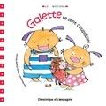 Lina Rousseau et Marie-Claude Favreau - Galette se sent coupable.