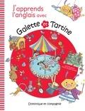 Lina Rousseau et Marie-Claude Favreau - J'apprends l'anglais avec Galette and Tartine.