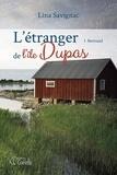 Lina Savignac - L'étranger de l'Île Dupas  : L'étranger de l'île Dupas - Tome 1 - Bertrand.