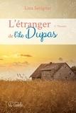 Lina Savignac - L'étranger de l'Île Dupas  : L'étranger de l'île Dupas - Tome 2 - Thomas.